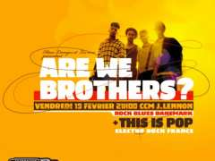 фотография de ARE WE BROTHERS ?  + This Is Pop