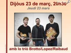 photo de Concert/bal traditionnel avec le trio Brotto/Lopez/Raibaud